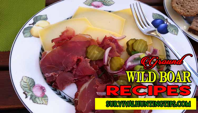 Ground Wild Boar Recipes that will surely make your heart melt