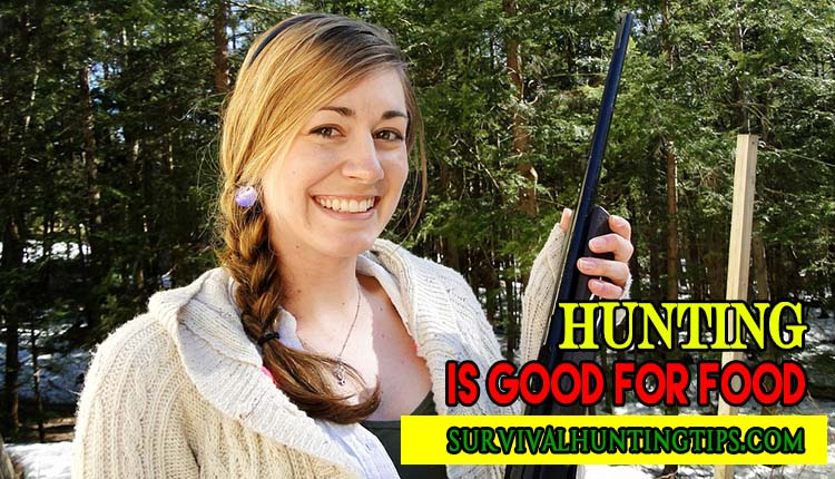 Hunting is Good for Food