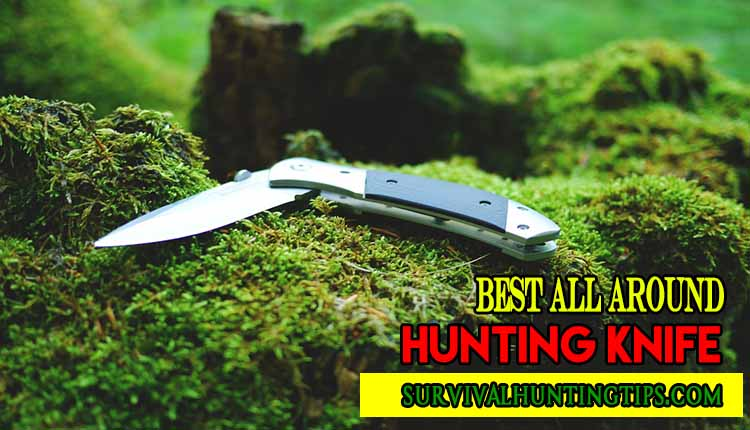 Best All Around Hunting Knife